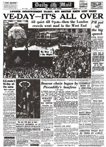 Daily Mail front page 8th May 1945. Headline 'VE-Day- It's  All